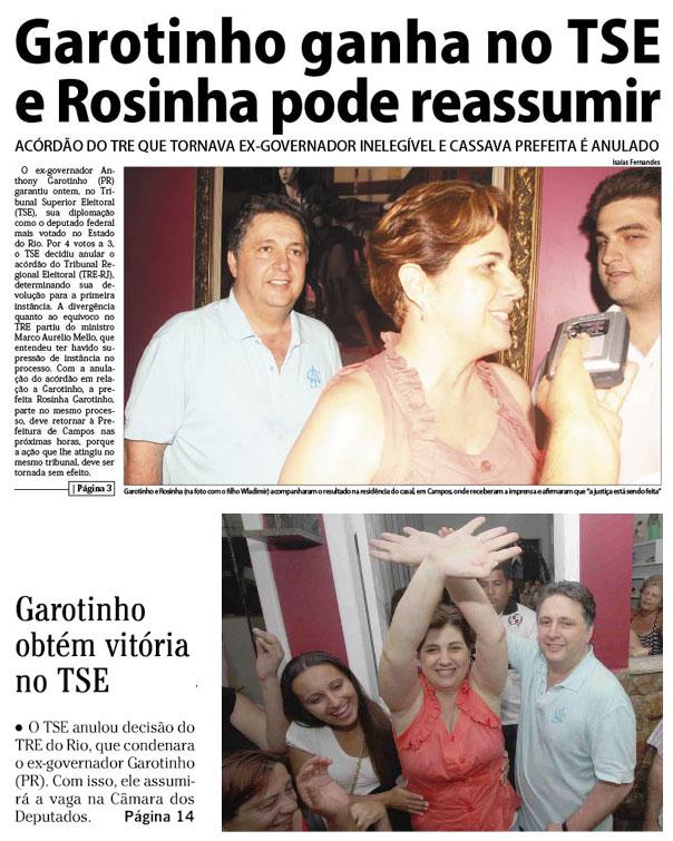 Jornais mostram a vitória de Garotinho e Rosinha no TSE