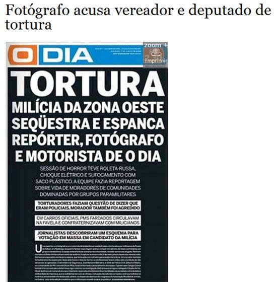 No alto a manchete do Estadão (hoje); abaixo reprodução da capa de O Dia, de junho de 2008 quando a tortura aconteceu