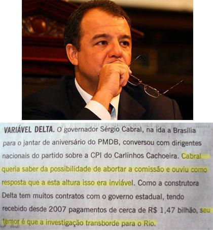 Cabral preocupado; abaixo reprodução da coluna Panorama Político, do Globo