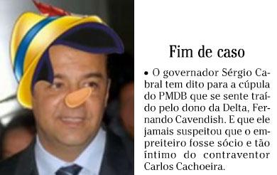 Cabral em versão Pinóquio (reprodução da internet); ao lado nota da coluna Panorama Político, do Globo