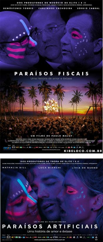 Demóstenes Torres, Carlinhos Cachoeira e Sérgio Cabral na versão do Kibe Loco; abaixo o cartaz original do filme Paraísos Artificiais