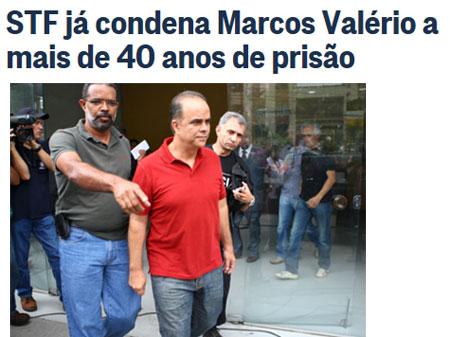 Manchete do Globo online; abaixo Marcos Valério quando foi preso