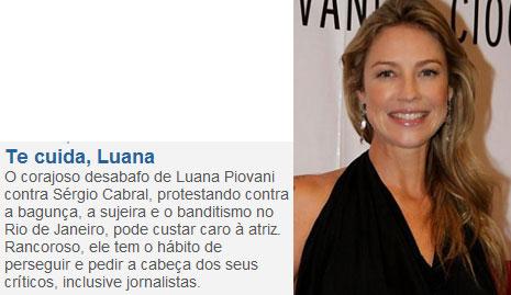 Nota da coluna de Claudio Humberto; ao lado Luana Piovani