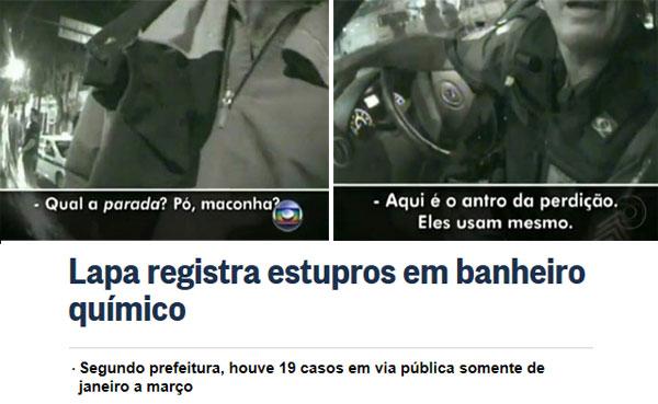 """Manchete do Globo online; acima imagens da TV Globo com traficante oferecendo drogas e policial militar na Lapa reconhecendo que ali é """"antro da perdição"""""""
