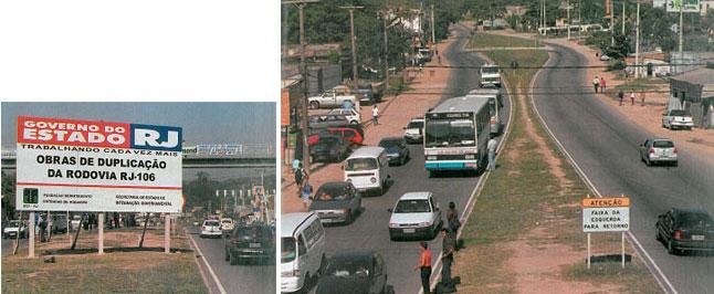 Garotinho inaugurou a primeira etapa da duplicação da RJ - 106 e Rosinha, a segunda; Cabral não deu continuidade