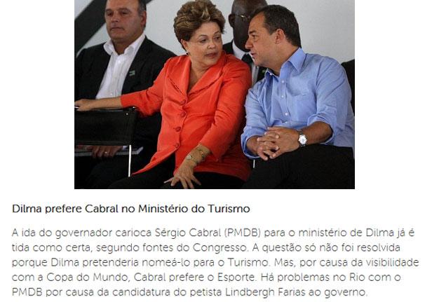 Presidente Dilma e Sérgio Cabral em recente cerimônia; abaixo nota do Brasil Econômico, do portal IG