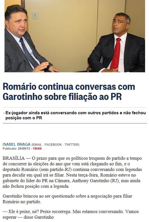 Garotinho com Romário hoje, na Câmara; abaixo reprodução do Globo online