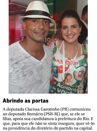 Romário e Clarissa Garotinho; abaixo, nota da coluna Panorama Político, do Globo