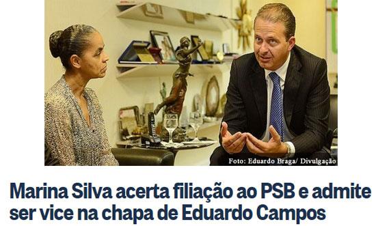 Marina Silva com Eduardo Campos; abaixo manchete do Globo online