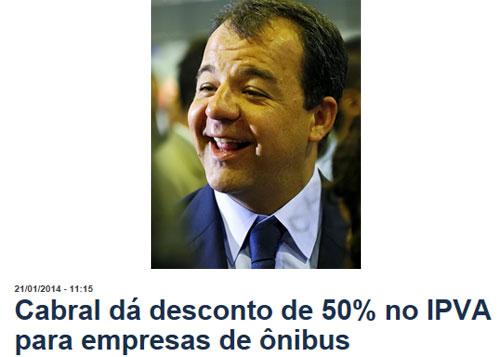 Sérgio Cabral rindo; abaixo reprodução do Globo online