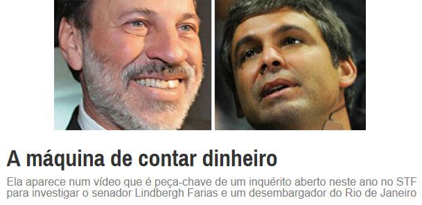 Delúbio Soares; Lindbergh Farias; abaixo manchete da revista Época