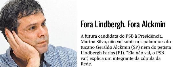 Lindbergh Farias; ao lado reprodução da coluna de Lindbergh Farias