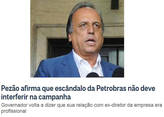 Pezão; abaixo reprodução do Globo online