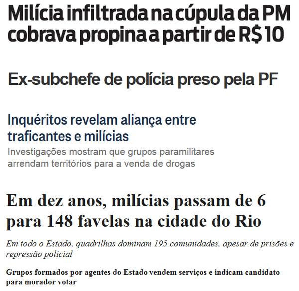 Manchetes, de cima para baixo, do jornal O Dia, portal G1, Globo online e Folha de S. Paulo