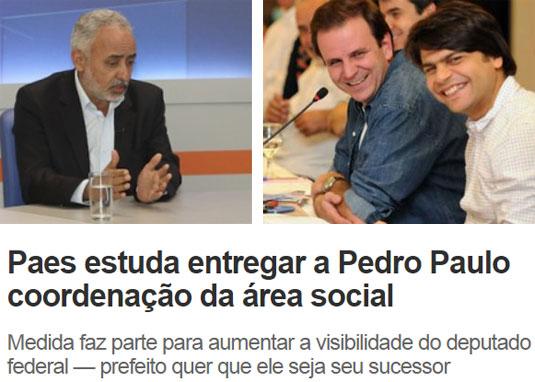 Vice-prefeito, Adilson Pires; ao lado Paes e Pedro Paulo; abaixo reprodução do Informe do Dia