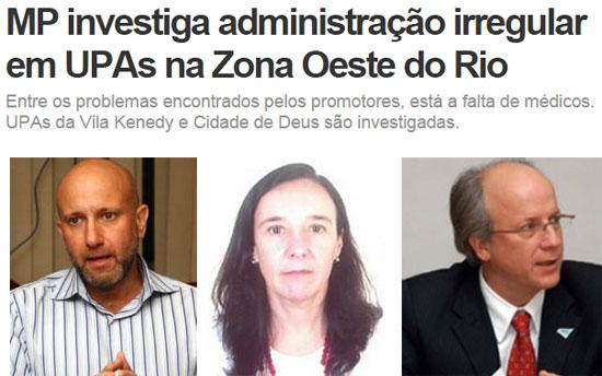 Reprodução do portal G1; abaixo Sérgio Cõrtes, sua irmã, Lucia, e o irmão Nelson todos enrolados em negociatas na Saúde