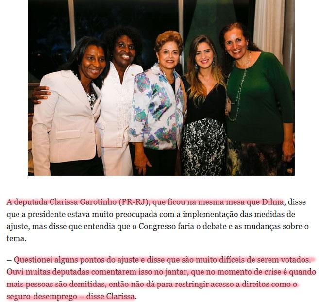 Clarissa Garotinho no jantar com a Presidente Dilma; abaixo reprodução do Globo online