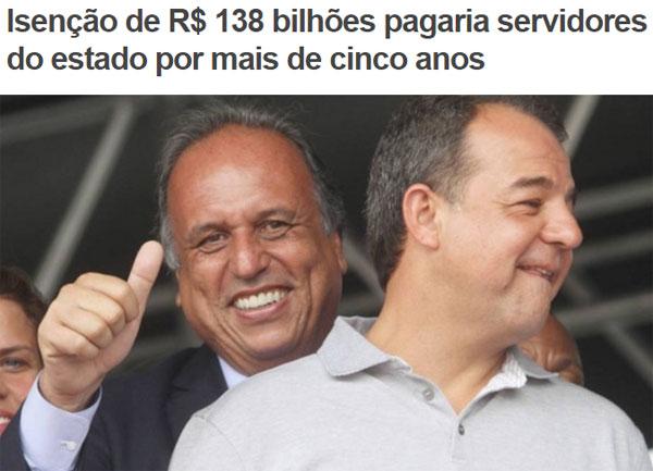 Pezão pede ideias para salvar Rio; o Barão tem uma excelente para o Pezão
