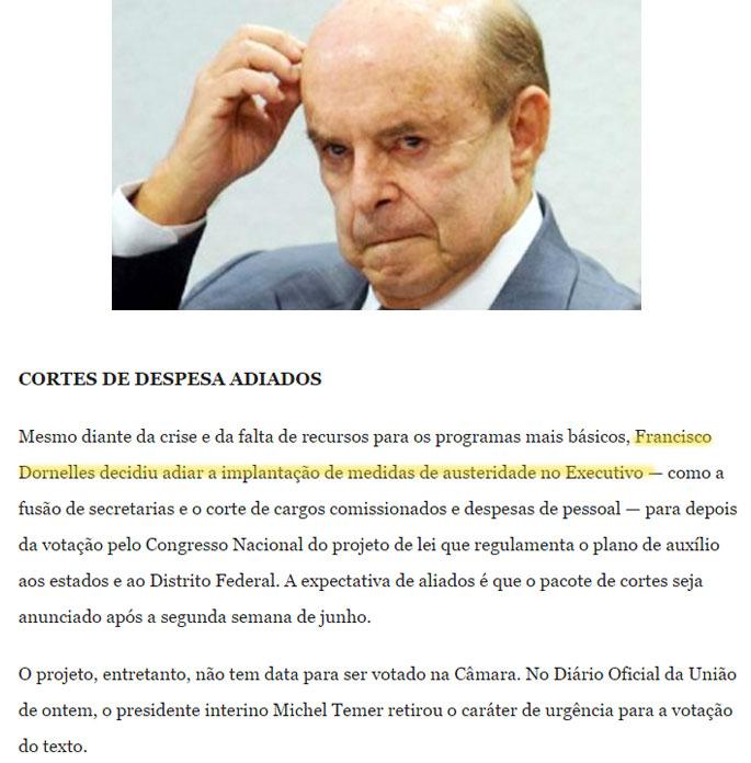 Governador em exercício Francisco Dornelles; abaixo reprodução do Globo online