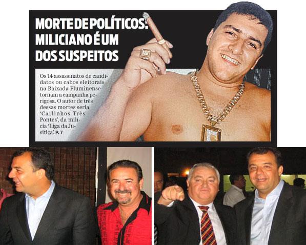 Reprodução da capa do jornal O Dia; abaixo Sérgio Cabral com o ex-deputado Natalino e seu irmão, ex-vereador Jerominho, fundadores da milícia Liga da Justiça