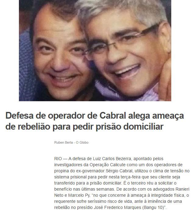 Cabral e Luiz Carlos Bezerra; abaixo matéria do Extra online