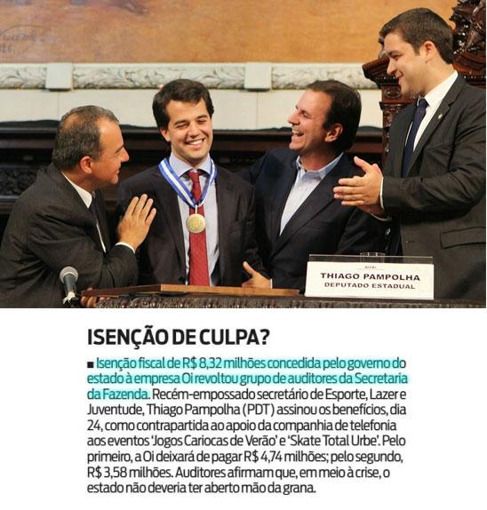 No alto o deputado Thiago Pampolha (à direita) concedendo a Medalha Tiradentes ao filho de Sérgio Cabral; abaixo reprodução do Informe do Dia