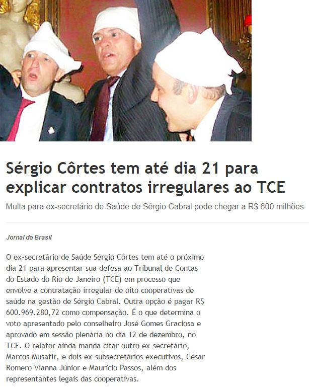 Sérgio Côrtes (à esquerda) com Fernando Cavendish e Wilson Carlos (atualmente preso em Curitiba) numa farra da Gangue dos Guardanapos em Paris; abaixo reprodução do JB Digital