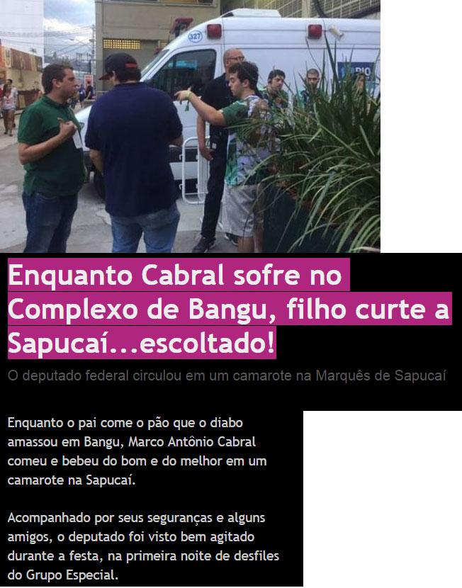 Marco Antonio Cabral chegando ao Sambódromo cercado de seguranças; abaixo nota do blog de de Heloisa Tolipan, do JB Digital