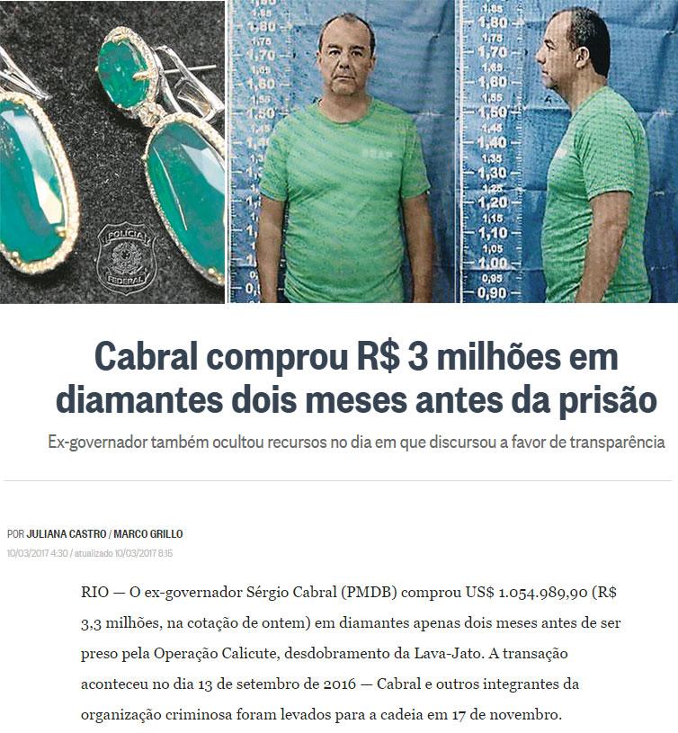 Joias de Adriana Ancelmo apreendidas pela PF; ao lado Sérgio Cabral; abaixo reprodução do Globo