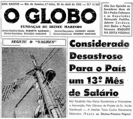 Capa do Globo (1962) atacando a criação do 13º salário