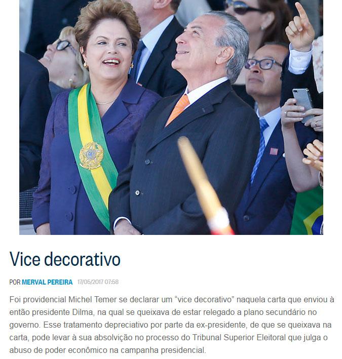 Dilma e Temer; abaixo reprodução da coluna de Merval Pereira, do Globo