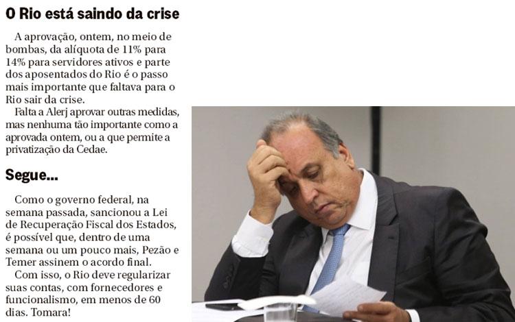 Notas da coluna de Ancelmo Gois, do Globo; ao lado Pezão