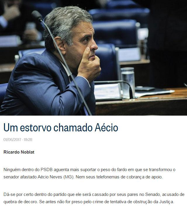 Aécio Neves; abaixo reprodução do blog de Ricardo Noblat