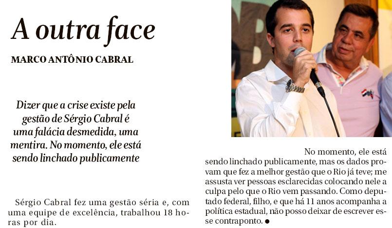 Reprodução do Globo: ao lado Marco Antônio Cabral e Jorge Picciani