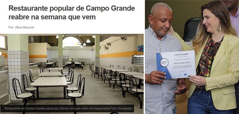 O Restaurante Popular de Campo Grande; ao lado a secretária Clarissa Garotinho durante entrega de diplomas a moradores de rua que participaram do Projeto Resgate