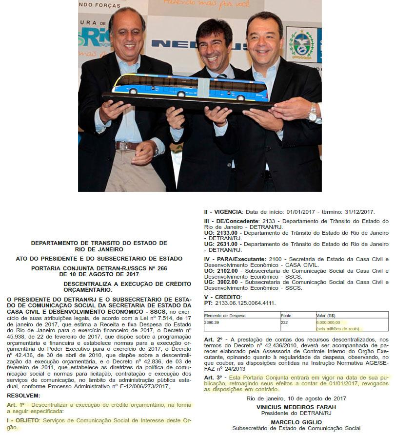 Pezão, Vinícius Farah (presidente do Detran) e Sérgio Cabral; abaixo reprodução do Diário Oficial